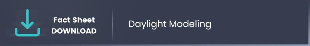Daylight Modeling Download Fact Sheet