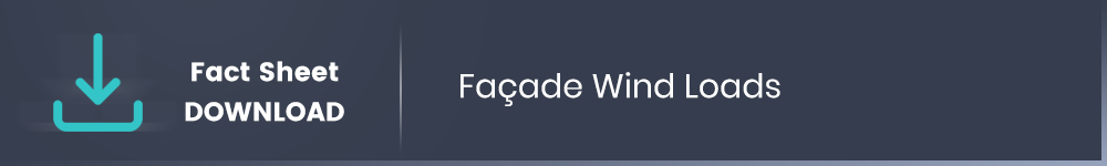 Façade Wind Loads Download Fact Sheet