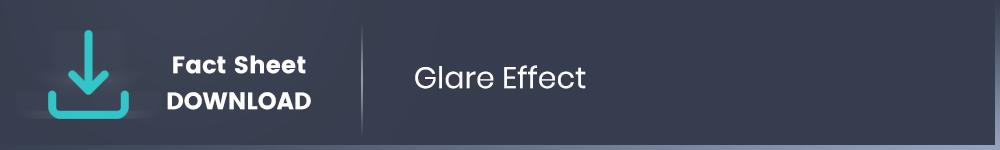 Glare Effect Download Fact Sheet