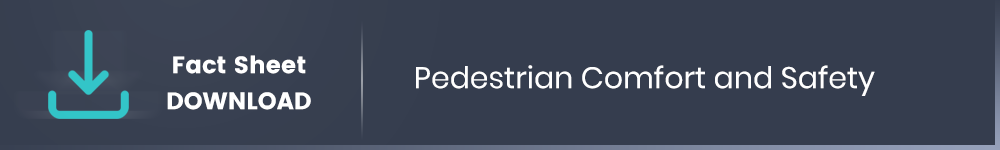 Pedestrian Level Wind Comfort and Safety Download Fact Sheet