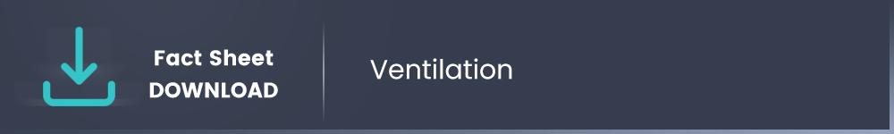 Ventilation Download Fact Sheet