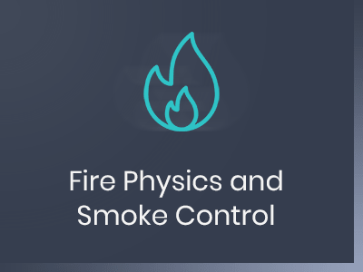 Fire Physics and Smoke Control